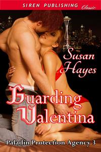 Guarding Valentina