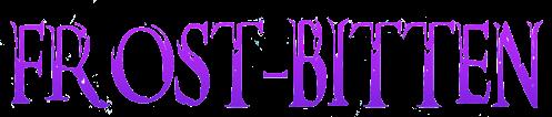 Frost-Bitten title