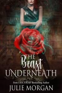 Julie Morgan The Beast Underneath OUATT